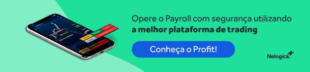 Melhor plataforma para operar no Payroll